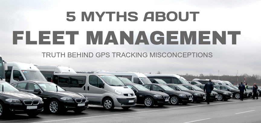 Fleet Management System in India Facts & Myths